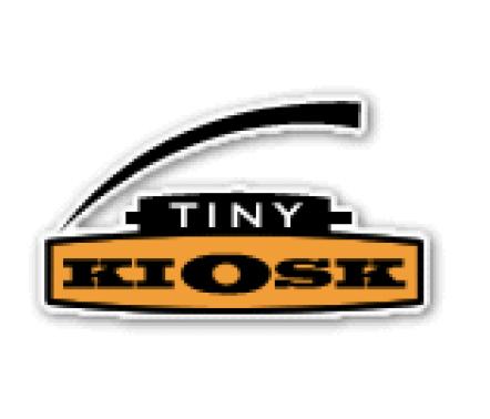 TINY KIOSK